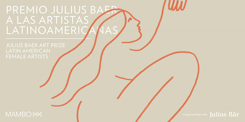 Julius Baer Art Prize For Latin American Female Artists Artnexus